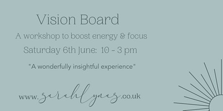 Vision Board Workshop - Saturday 6th June tickets
