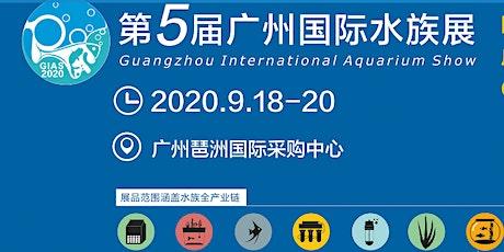 5th Guangzhou International Aquarium Show(GIAS2020) tickets