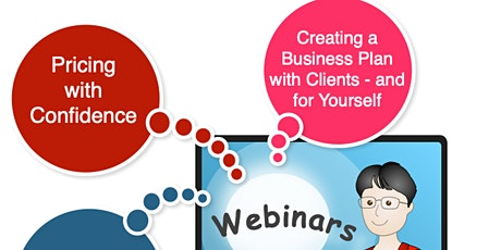 Webinar - Creating a Business Plan with Clients - and for Yourself tickets