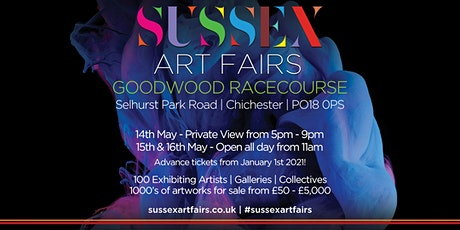 Sussex Art Fairs  - Goodwood 14th, 15th, 16th May 2021 tickets