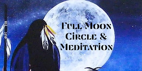 Full Moon Circle & Meditation tickets