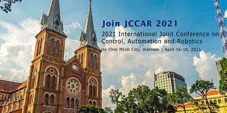Joint Conference on Control, Automation and Robotics (JCCAR 2021) tickets