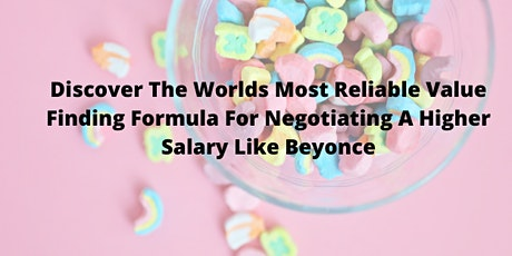 Work Because You Want To; How To Negotiate Like Beyonce (Online Event) tickets
