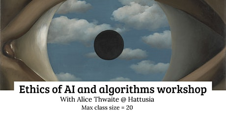 Ethics of AI and Algorithms Workshop tickets