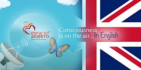 MIÉRCO. 10:00h-11:00h ESPACIO ABIERTO | ESPECIAL ING. CONSCIOUS COMMUNITIES entradas
