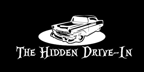 Launch: The Hidden Drive-In tickets