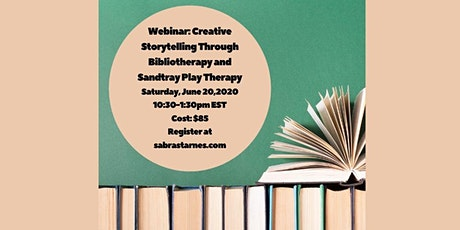Webinar:Creative Storytelling Through Bibliotherapy and Sandtray Play Therapy  tickets