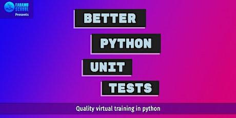 Better Python Unit Tests tickets