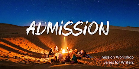 __mission Workshop Series for Writers 2: admission tickets