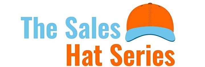 The Sales Hat Series - FREE Webinar image