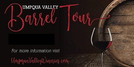 2020 Umpqua Valley Barrel Tour tickets