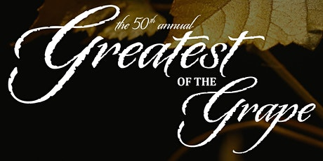 2020 Greatest of the Grape tickets