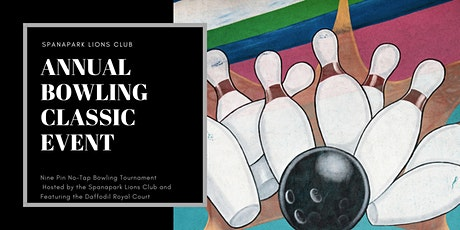 24th Annual Bowling Classic hosted by the Spanapark Lions Club tickets
