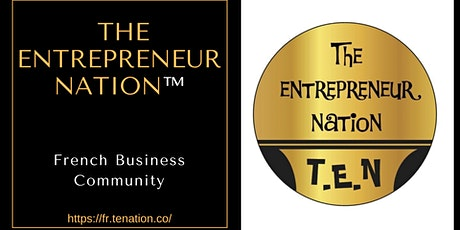 The Entrepreneur Nation™ - French Community Support Group tickets