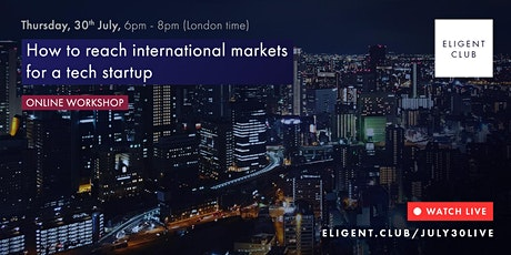 How to reach international markets for a tech startup tickets