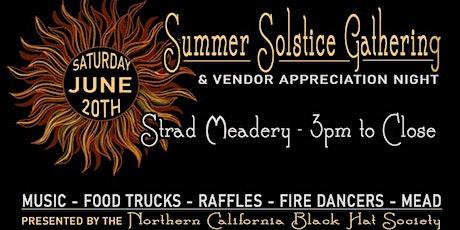 SUMMER SOLSTICE GATHERING & VENDOR APPRECIATION NIGHT tickets