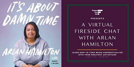A Virtual Fireside Chat with Arlan Hamilton | Future for Us tickets