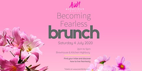 Audacious Women's Group: Becoming Fearless Brunch tickets