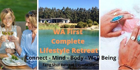 Feng Shui Retreat Experience ... plus Connect - Mind - Body - Well Being tickets