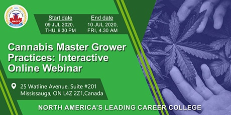 Cannabis Master Grower Practices: Interactive Online Webinar tickets
