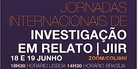 Jornadas Internacionais de Investigação em Relato bilhetes