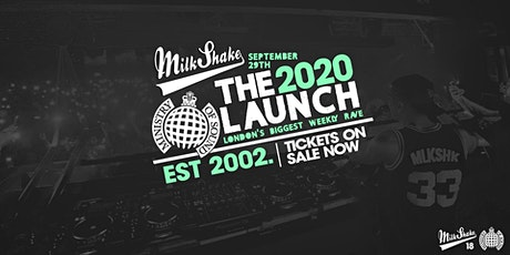 Ministry of Sound, Milkshake - London Freshers 2020 Official Launch tickets