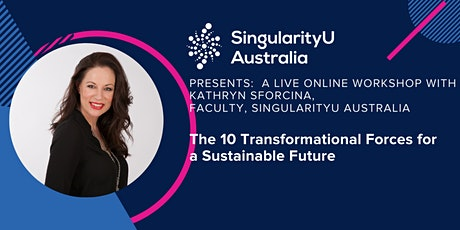 UNusual Business-The 10 Transformational Forces with Kathryn Sforcina tickets