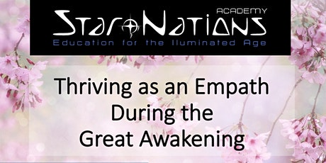 Thriving as an Empath During the Great Awakening Video tickets