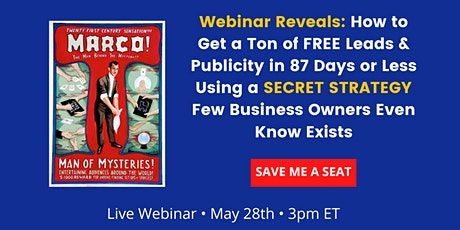 Small Business Training - How to get customers now using SECRET Strategy tickets