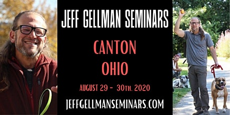 Canton, Ohio - Jeff Gellman's Two Day Problem Solving  Dog Training Seminar tickets