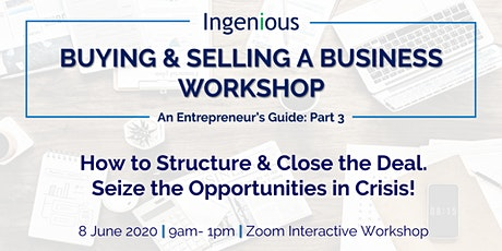 BUYING & SELLING A BUSINESS WORKSHOP tickets