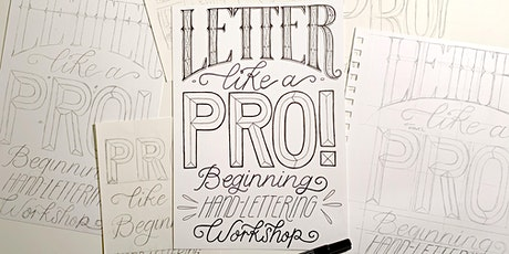 Letter Like a Pro: Beginning Hand-Lettering Workshop--ONLINE tickets