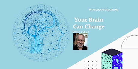 Your Brain Can Change:  Presented by Randy Block tickets