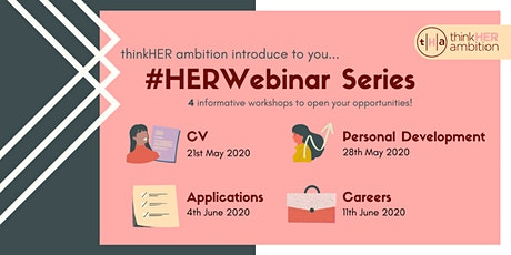 thinkHER ambition #HERWebinar Series - Applications tickets
