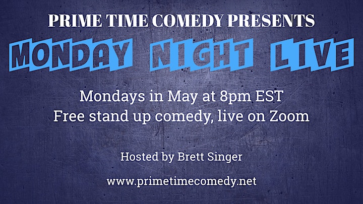 Prime Time Comedy presents Monday Night Live image