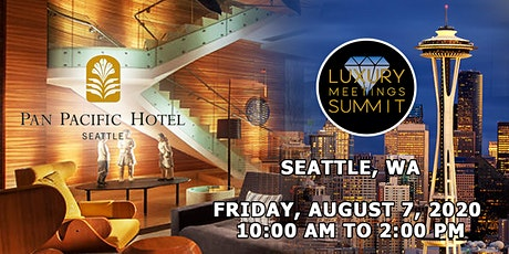 Seattle: Luxury Meetings Summit @ Pan Pacific Seattle tickets