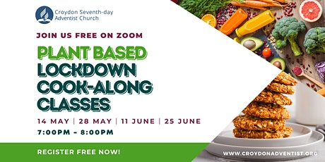 Plant Based Lockdown Cooking Classes tickets