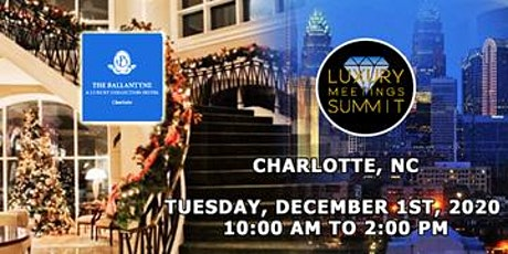 Charlotte: Luxury Meetings Summit @ The Ballantyne Resort & Spa tickets