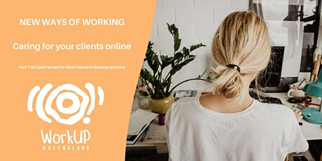 Caring for your clients online (SW, NQ, M,SE, CQ) tickets