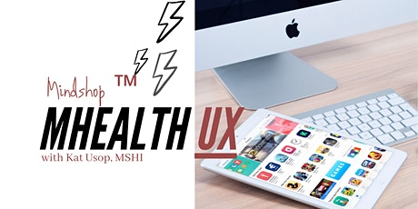 #mHealthUX MINDSHOP™| How To Design a Digital Health App (ONLINE) tickets