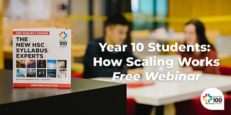 NSW Year 10  Students - 'How Scaling works - Selecting your HSC subjects' tickets