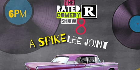 The Rated R Comedy Show 8 tickets