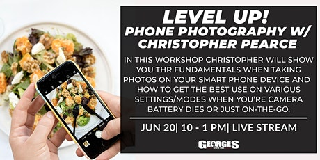 Level Up! Phone Photography w/ Christopher Pearce tickets