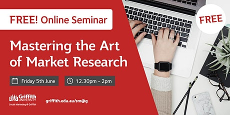 FREE online seminar: Mastering the Art of Market Research tickets