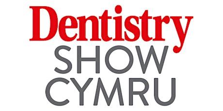 Dentistry Show Cymru tickets
