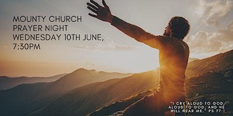 MountyChurch Prayer Night - Wed, 10th June, 2020 tickets