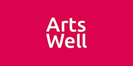 Arts Well: Grow - Delivering creative activities for social prescribing tickets