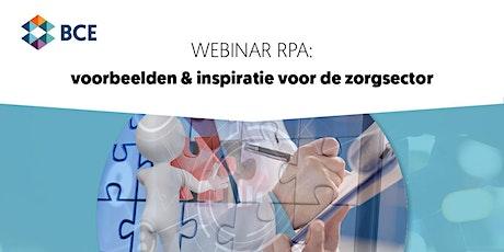 Webinar: RPA - Voorbeelden & Inspiratie voor de zorgsector tickets