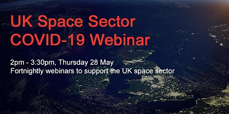 UK Space Sector COVID-19 Webinar (28 May) tickets