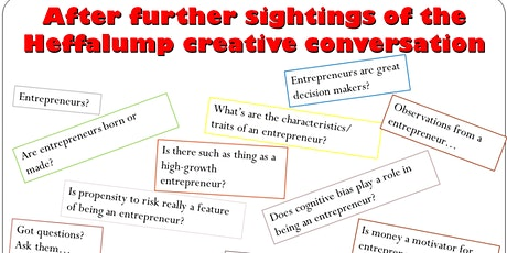 After further sightings of the Heffalump - what it means 4 entreprepreneurs tickets
